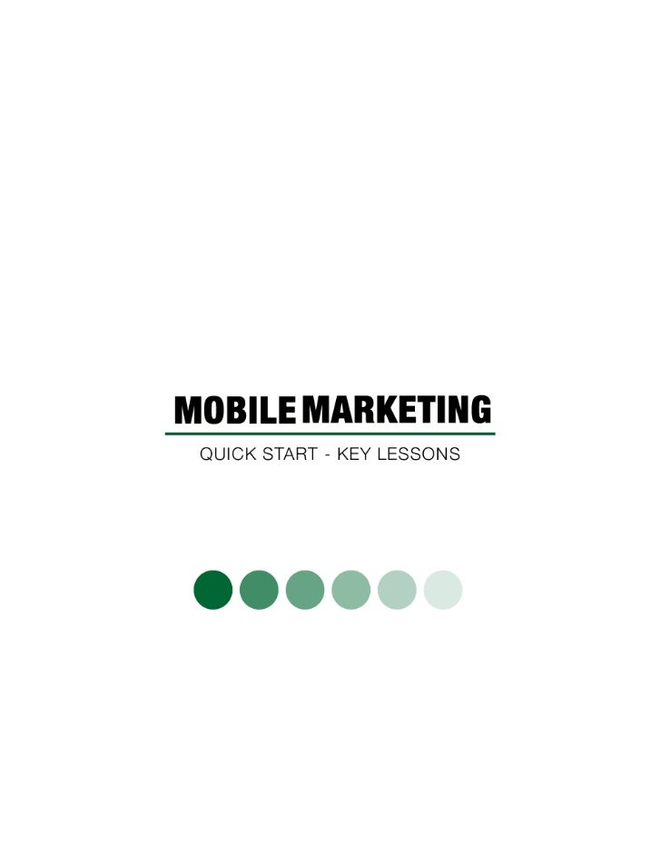 ContentsOverview of Mobile Marketing ........................................................................................