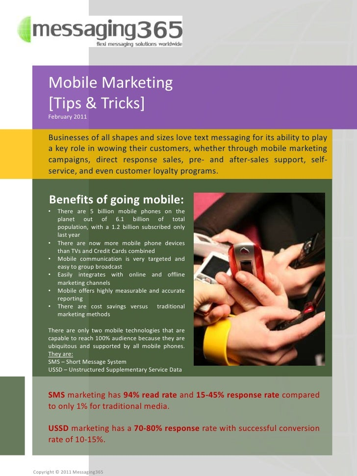 Mobile Marketing <br />[Tips & Tricks]<br />February 2011<br />Businesses of all shapes and sizes love text messaging for ...