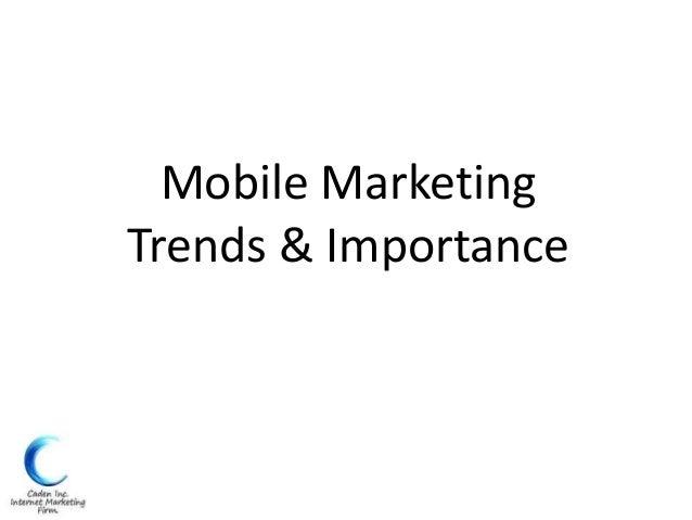 Mobile MarketingTrends & Importance