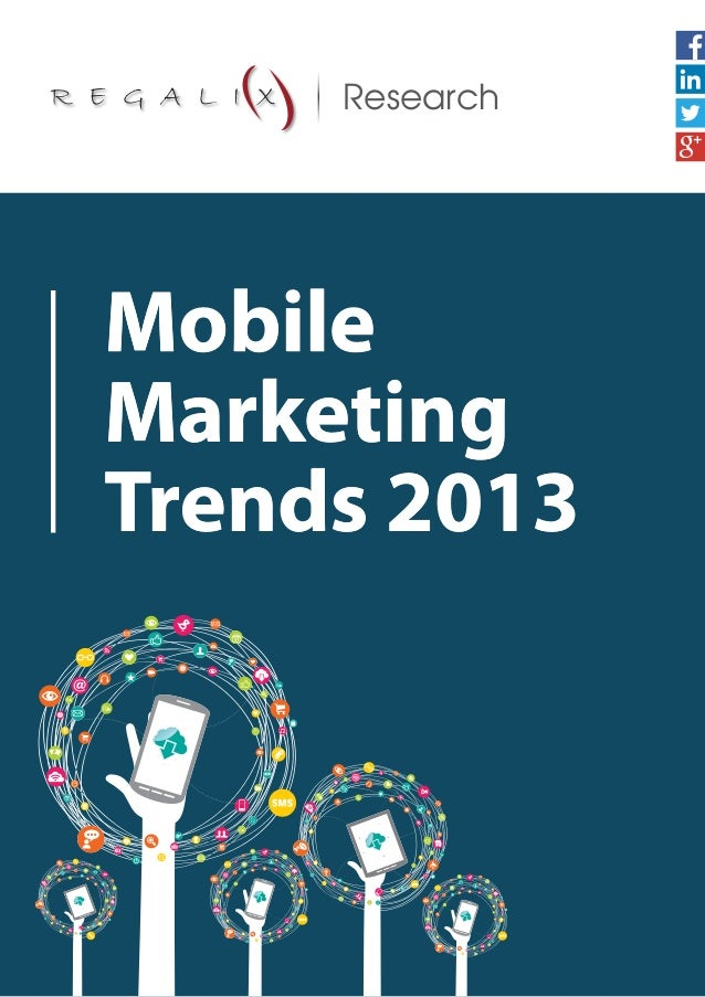 Mobile Marketing Trends 2013 Research
