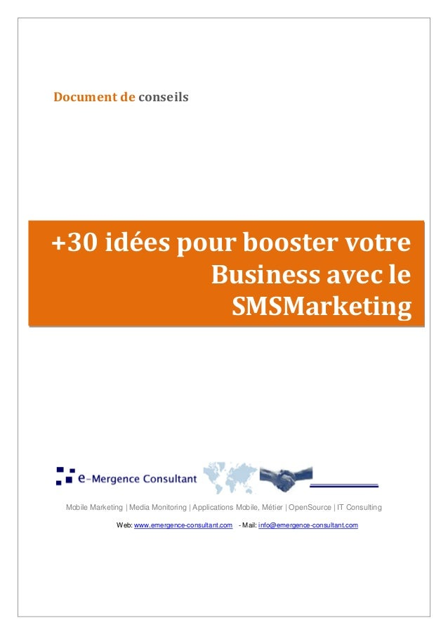 Mobile Marketing | Media Monitoring | Applications Mobile, Métier | OpenSource | IT Consulting Web: www.emergence-consulta...