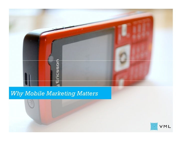 Why Mobile Marketing Matters