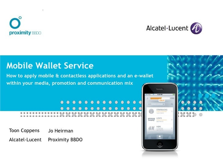 Mobile Wallet ServiceHow to apply mobile & contactless applications and an e-wallet within your media, promotion and commu...