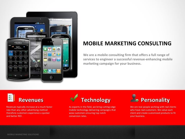 MOBILE MARKETING CONSULTING                                                             We are a mobile consulting firm th...