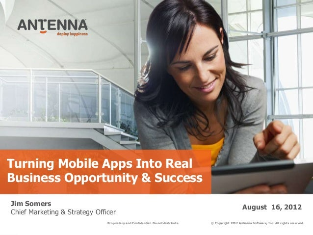 Turning Mobile Apps Into RealBusiness Opportunity & SuccessJim Somers                                                     ...