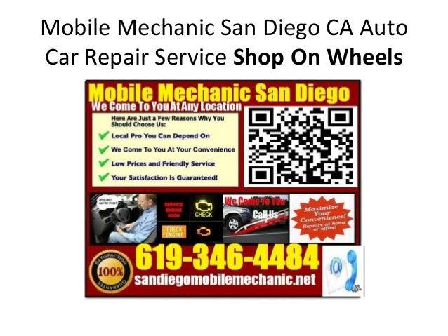 Mobile Mechanic San Diego CA Auto Car Repair Service Shop On Wheels