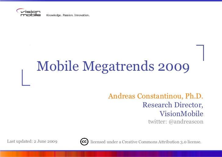 Mobile Megatrends 2009 (VisionMobile) Slide 2
