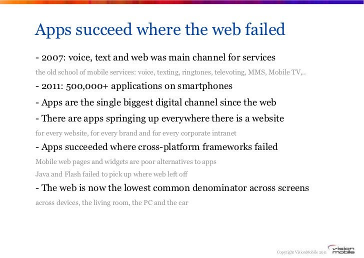 Apps succeed where the web failed- 2007: voice, text and web was main channel for servicesthe old school of mobile service...