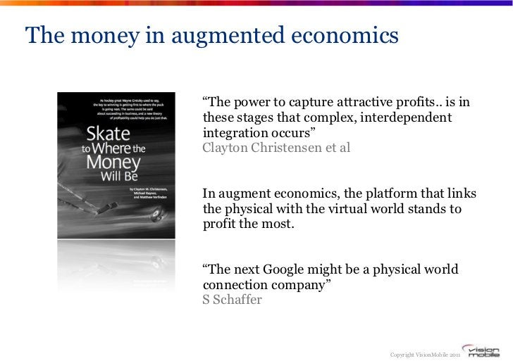 """The money in augmented economics               """"The power to capture attractive profits.. is in               these stages..."""
