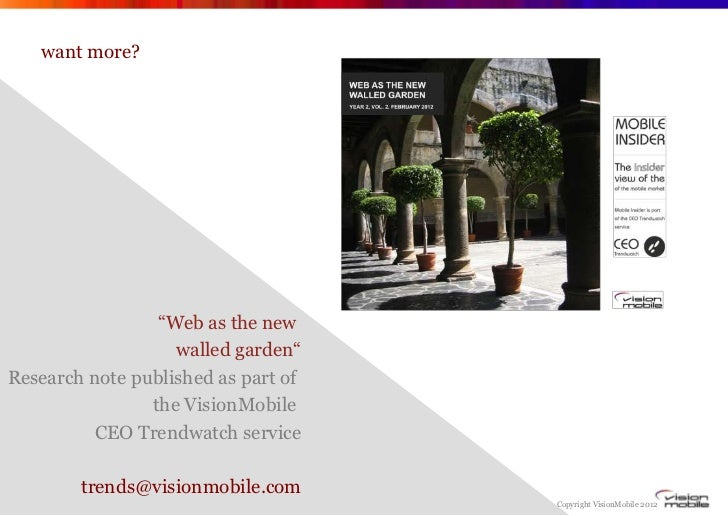 """want more?                 """"Web as the new                   walled garden""""Research note published as part of             ..."""