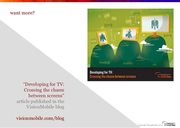 """want more?     """"Developing for TV:      Crossing the chasm         between screens""""  article published in the       Vision..."""