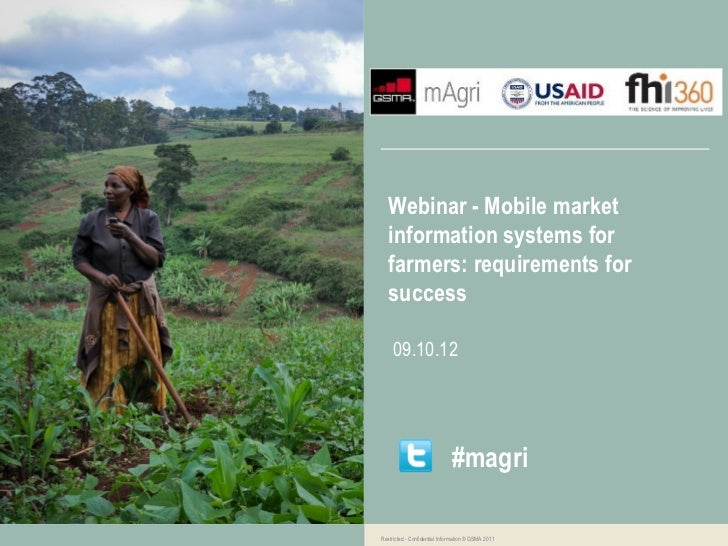 Webinar - Mobile market   information systems for   farmers: requirements for   success     09.10.12                      ...