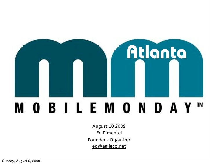 Atlanta                              August102009                              EdPimentel                          Foun...