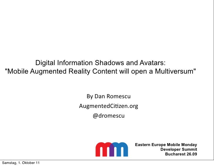 """Digital Information Shadows and Avatars: """"Mobile Augmented Reality Content will open a Multiversum""""                       ..."""