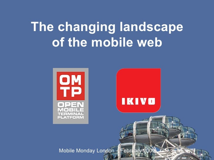 The changing landscape of the mobile web