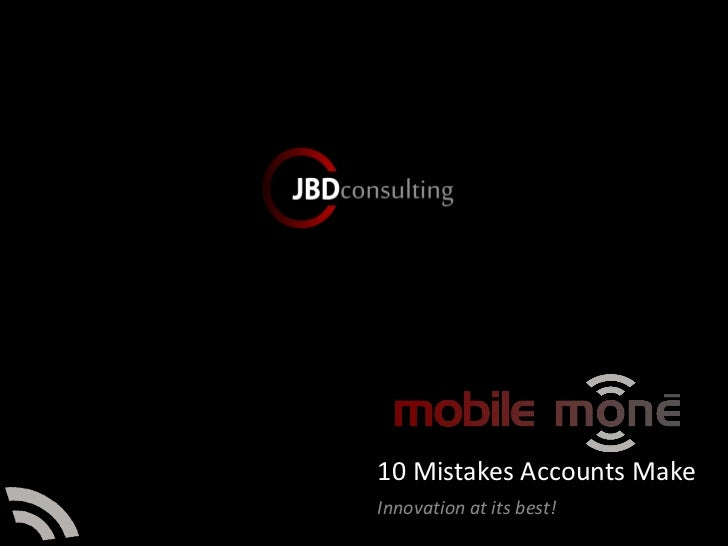 10 Mistakes Accounts Make Innovation at its best!