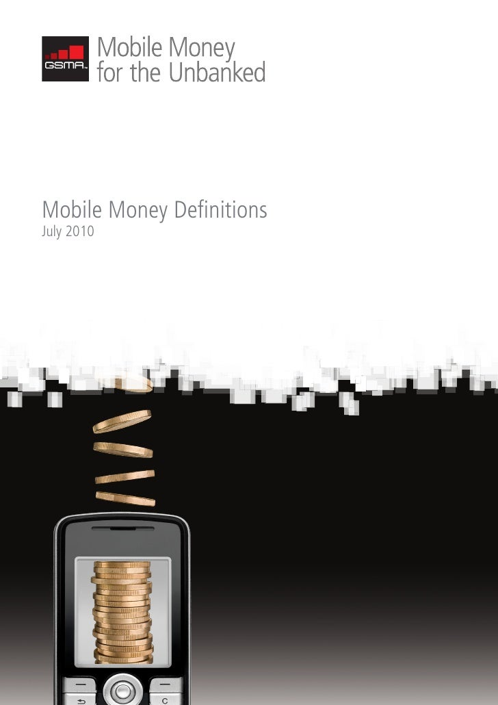 Mobile Money Definitions July 2010