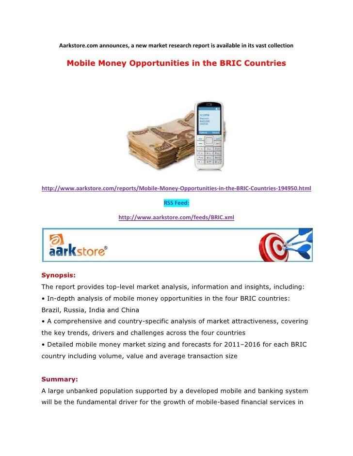Aarkstore.com announces, a new market research report is available in its vast collection        Mobile Money Opportunitie...