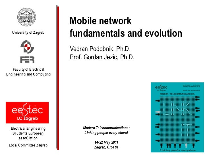Mobile network   University of Zagreb                            fundamentals and evolution                            Ved...
