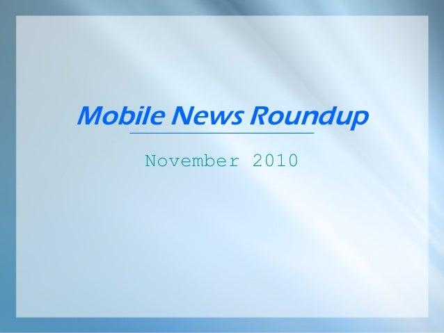 Mobile News Roundup November 2010