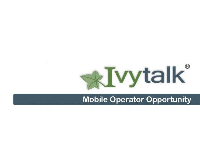 Mobile Operator Opportunity