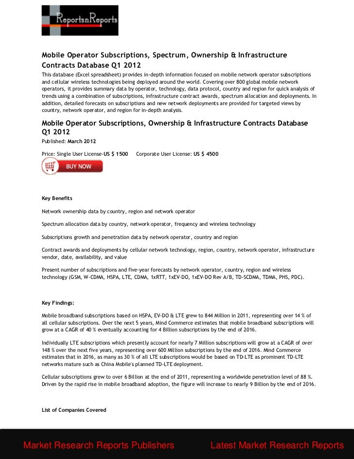 Mobile Operator Subscriptions, Spectrum, Ownership & Infrastructure    Contracts Database Q1 2012    This database (Excel ...