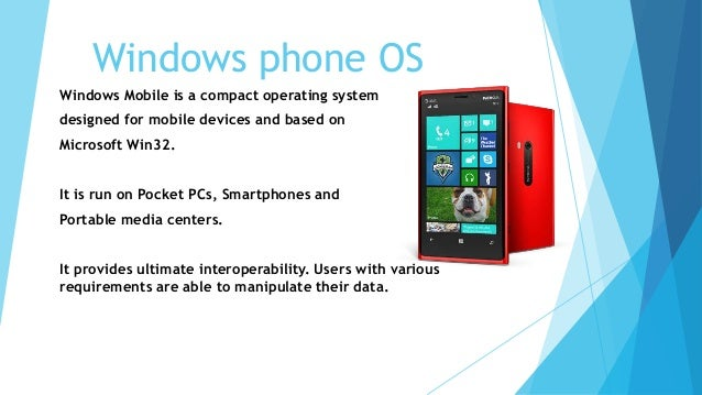 Mobile operating systems.