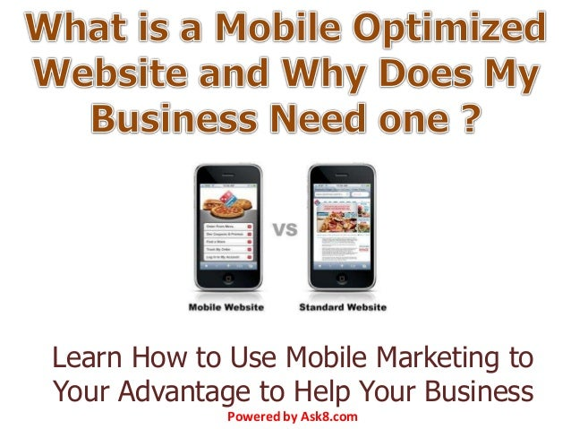 Learn How to Use Mobile Marketing to Your Advantage to Help Your Business Powered by Ask8.com