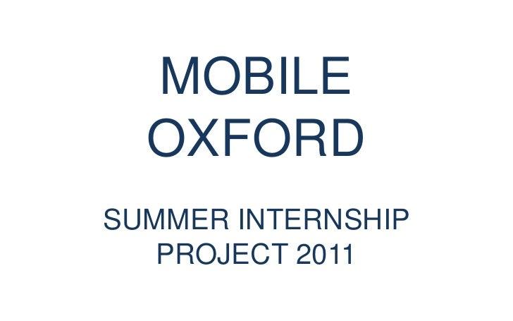 MOBILE OXFORDSUMMER INTERNSHIP PROJECT 2011<br />