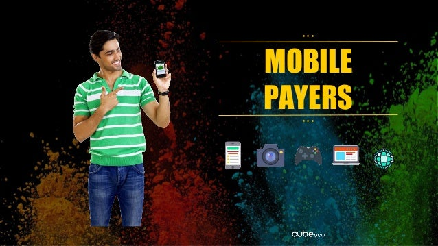 MOBILE PAYERS • • • • • •