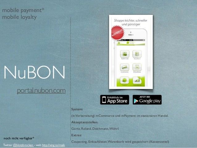 portal.nubon.com System: (inVorbereitung) mCommerce und mPayment im stationären Handel. Akzeptanzstellen: Görtz, Roland, ...