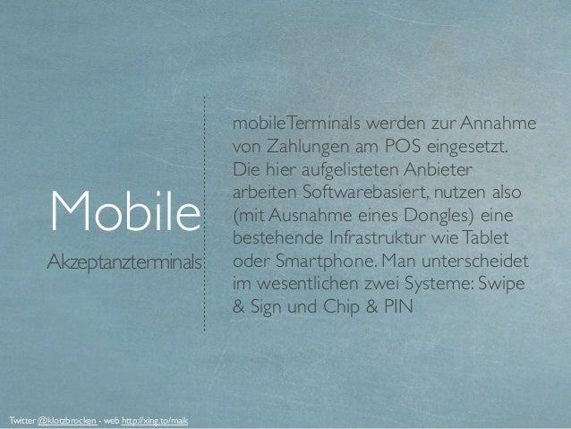 Akzeptanzterminals Mobile mobileTerminals werden zur Annahme von Zahlungen am POS eingesetzt. Die hier aufgelisteten Anbie...