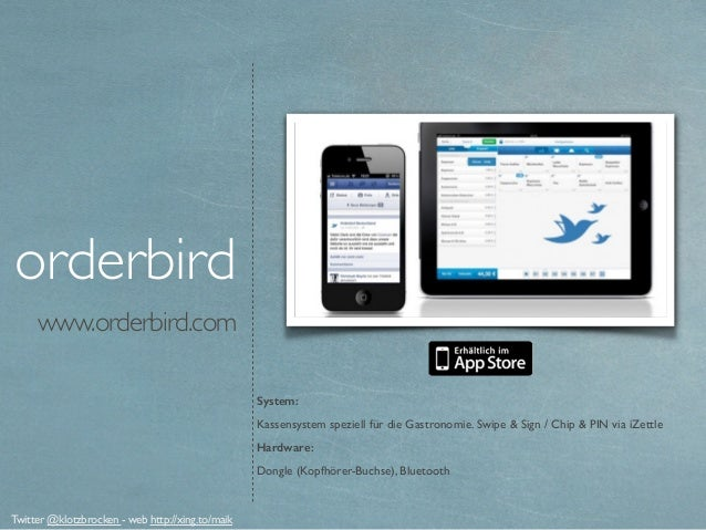 www.orderbird.com orderbird System: Kassensystem speziell für die Gastronomie. Swipe & Sign / Chip & PIN via iZettle Hardw...