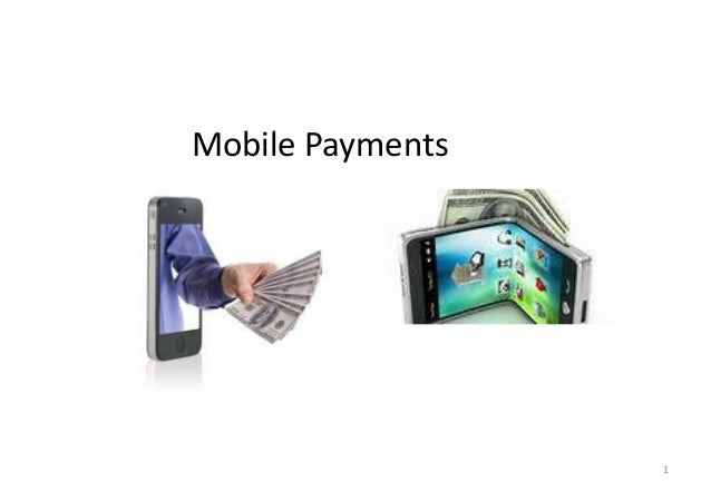 1 Mobile Payments