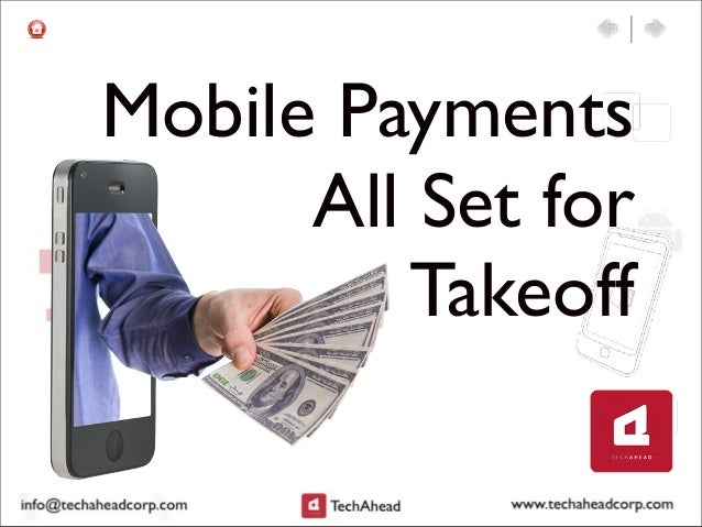 Mobile Payments All Set for Takeoff