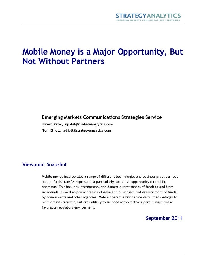Mobile Money is a Major Opportunity, ButNot Without Partners       Emerging Markets Communications Strategies Service     ...