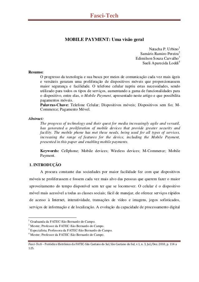 Fasci-Tech Fasci-Tech – Periódico Eletrônico da FATEC-São Caetano do Sul, São Caetano do Sul, v.1, n. 3, Jul./Dez. 2010, p...
