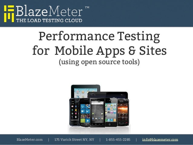 Mobile App Performance Testing with Open Source Tools