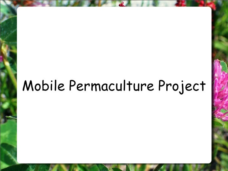 Mobile Permaculture Project