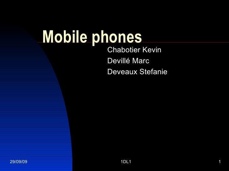 Mobile phones Chabotier Kevin Devillé Marc Deveaux Stefanie