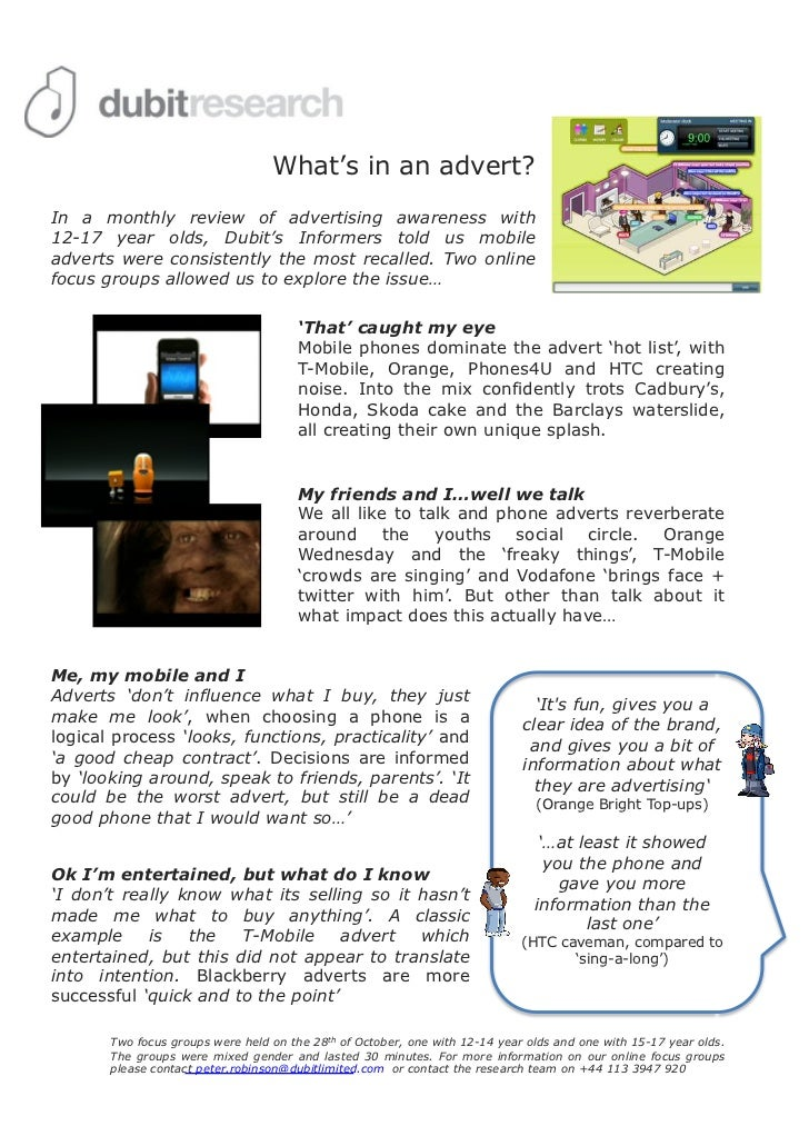 What's in an advert?In a monthly review of advertising awareness with12-17 year olds, Dubit's Informers told us mobileadve...