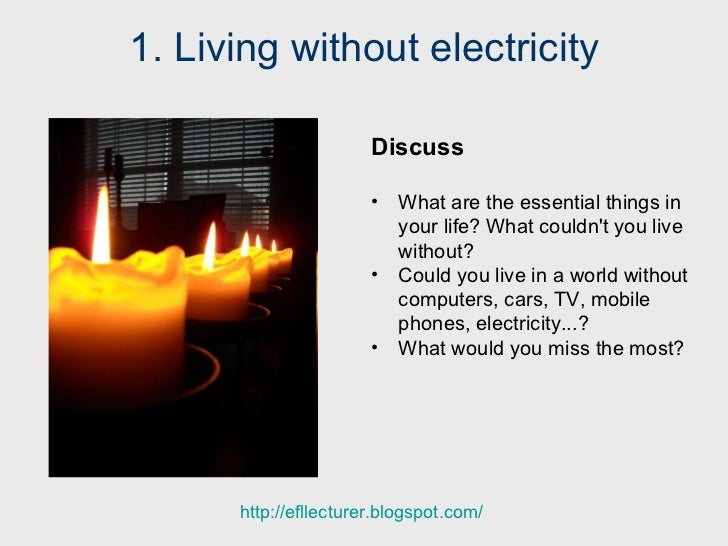 Without electricity essay