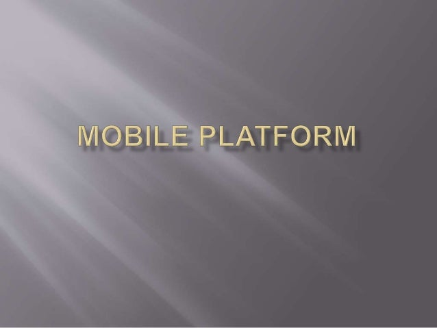 " For purposes of this guidance, ""mobile  platforms"" are defined as commercial off-the-shelf  (COTS) computing platforms,w..."