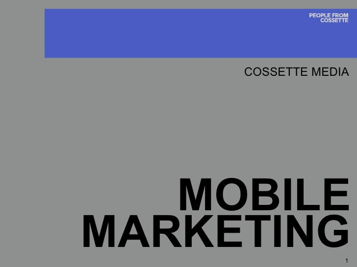 COSSETTE MEDIA MOBILE MARKETING ROYAL LEPAGE ATLANTIC