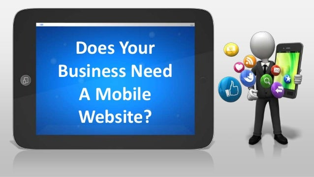 Does Your Business Need A Mobile Website?