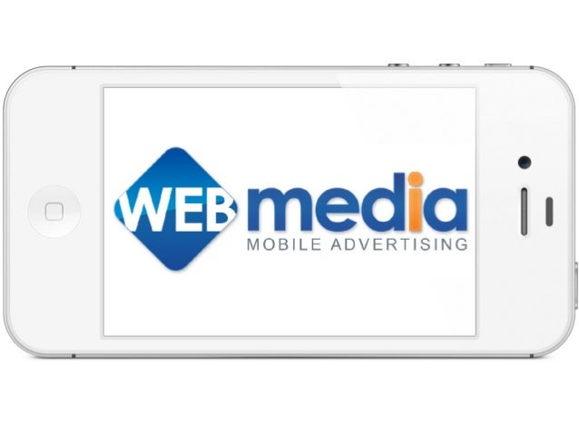 Who we are WebMedia is a platform for mobile app brands to achieve their business goals faster and more cost effectively W...