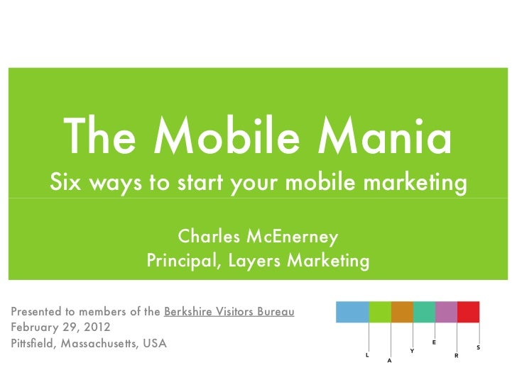 The Mobile Mania       Six ways to start your mobile marketing                             Charles McEnerney              ...