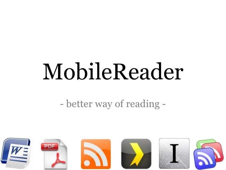 MobileReader - better way of reading -
