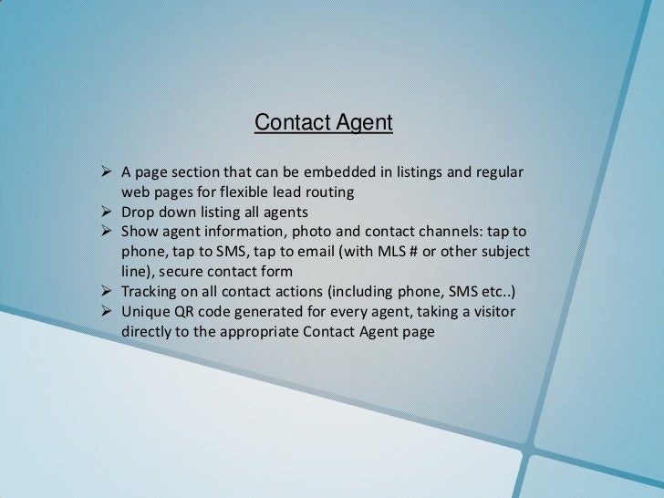 Contact Agent A page section that can be embedded in listings and regular  web pages for flexible lead routing Drop down...