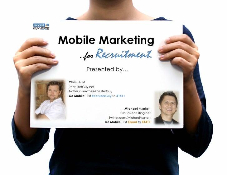 Mobile Marketing | Social Recruiting Summit 2009 #socialrecruiting